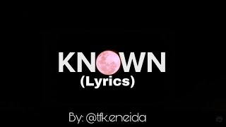 KNOWN  X5 Lyrics