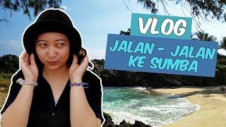 VLOG Liburan ke Sumba Nusa Tenggara Timur 5 Hari 4 Malam