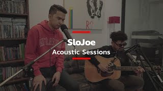 SloJoe Acoustic Sessions