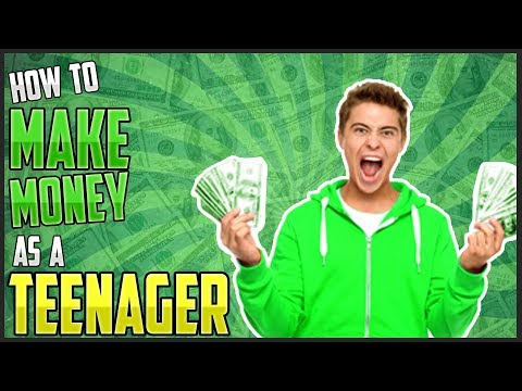 How to Make Money as a Teenager FAST (2017)