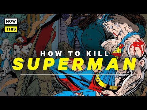 How to Kill Superman | NowThis Nerd
