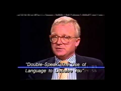 William Lutz on Doublespeak - Language that pretends to communicate but actually misleads while pretending not to