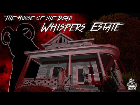 Whispers Estate: The House Of The Dead