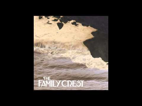 The River (Song) by The Family Crest