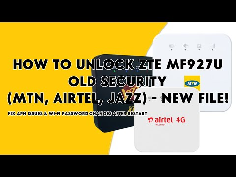 How To Unlock ZTE MF927U Old Security (MTN, Airtel, Jazz & Others) New File! - [romshillzz]