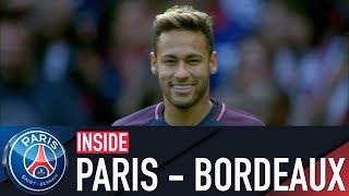 INSIDE - PARIS SAINT-GERMAIN VS BORDEAUX With Neymar Jr, Edinson Cavani