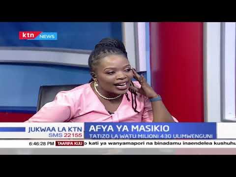 Jukwaa La KTN | Afya Ya Maskio: Tunaangazia tatizo ambalo liko na watu milioni 430 ulimwenguni | 2