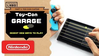 Nintendo Labo - Invent New Ways To Play With Toy-Con Garage - Part 3