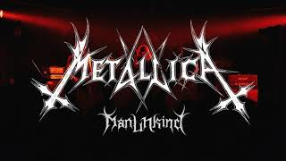 Metallica : ManUNkind (1 hour Intro)