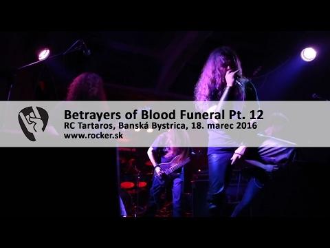 Betrayers Of Blood Pt. 12: Funeral - takto má vyzerať pohreb