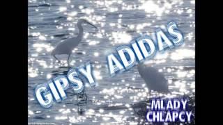 GIPSY ADIDAS CINAV LA ROMNAKE NEW 2016