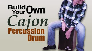 Cajon Drum Build Your Own (Step By Step)