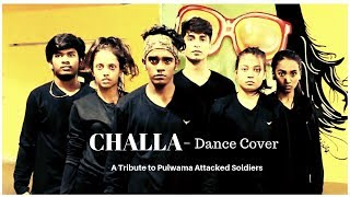 A Tribute to Pulwama Attacked Soldiers-  Challa (Main Lad Jaana) Dance Cover- URi- Rhythmzz