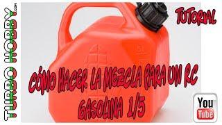 Tutorial: Cómo hacer Mezcla gasolina para Coches RC 1/5: Turbohobby.com