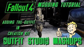 Fallout 4 Tutorial Adding Outfit Mashup to a Mod