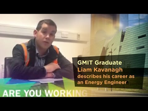 GA673 Liam Kavanagh describes his career as an Energy Engineer - Galway-Mayo Institute of Technology - GMIT