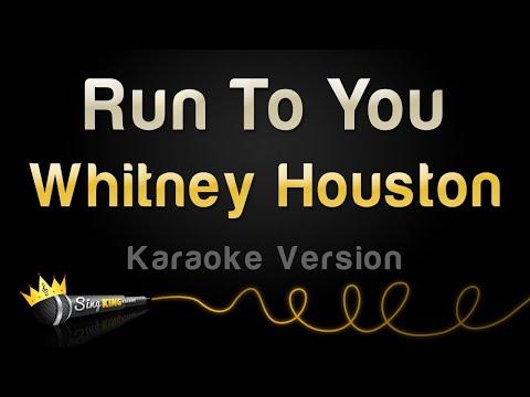 Whitney Houston - Run To You (Karaoke Version)