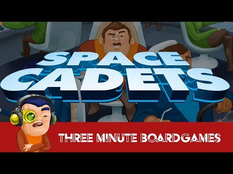 Space Cadets in about 3 minutes