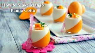 Video How to Make Mango Panna Cotta MP3, 3GP, MP4, WEBM, AVI, FLV September 2019