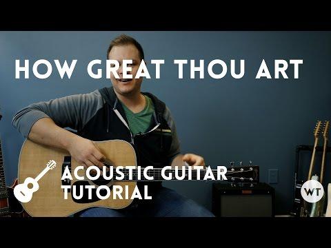 How Great Thou Art - Youtube Tutorial Video