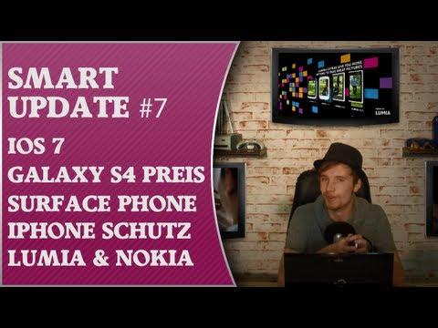 Smart Update #8 - iOS7, Samsung Galaxy S4 Preis, Surface Phone, iPhone Schutz, Lumia & Nokia