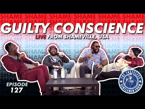Episode 127 – Guilty Conscience