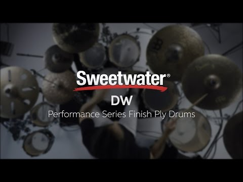 DW Performance Series Finish Ply Drums Review by Sweetwater