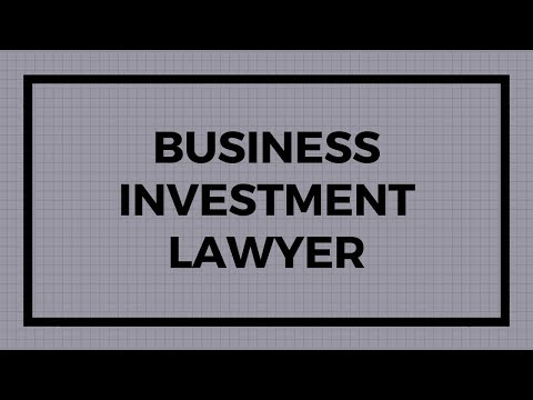 Business Investment Lawyer