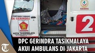 Pengakuan DPC Gerindra Tasikmalaya soal Ambulans Partai Berisi Batu dalam Aksi Massa di Jakarta