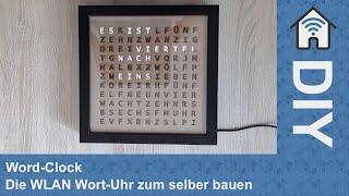 [DIY] Word-Clock - Die WLAN Wort-Uhr zum selber bauen