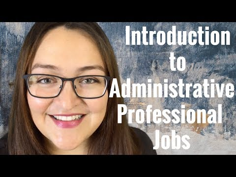 Introduction to Administrative Professional Jobs   Part 1 - YouTube
