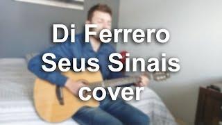 Di Ferrero   Seus Sinais (cover Roger Senff)