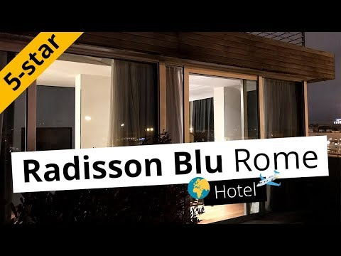 REVIEW: Radisson Blu Hotel in Rome