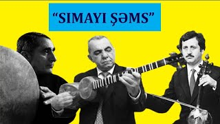 Alim Qasimov -Simayi Şəms
