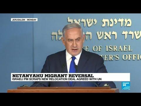 Netanyahu migrant reversal: