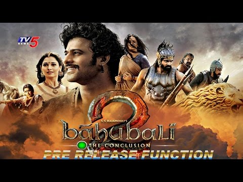 Bahubali 2 Pre Release Event