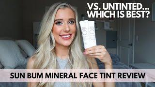 Sun Bum Mineral Sunscreen Face Tint SPF 30 Review Vs. Sun Bum Untinted SPF 30 #sunscreen