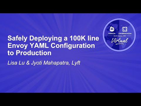 Image thumbnail for talk Safely Deploying a 100K line Envoy YAML Configuration to Production
