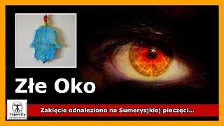 Złe Oko – starożytne uroki, klątwy i sposoby obrony przed nimi.