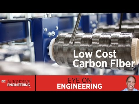 SAE Eye on Engineering: Low-cost carbon fiber