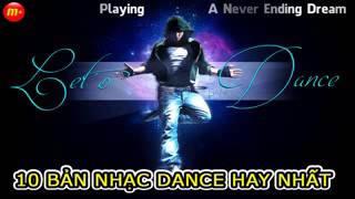 10 Bản Nhạc Dance Bất Hủ