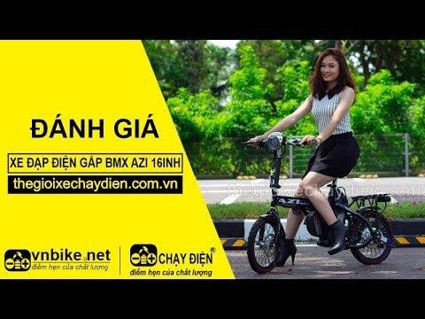 Đánh giá xe đạp điện gấp Bmx Azi 16inh