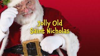 Jolly Old Saint Nicholas | Free Christmas Carols [Karaoke with Lyrics]