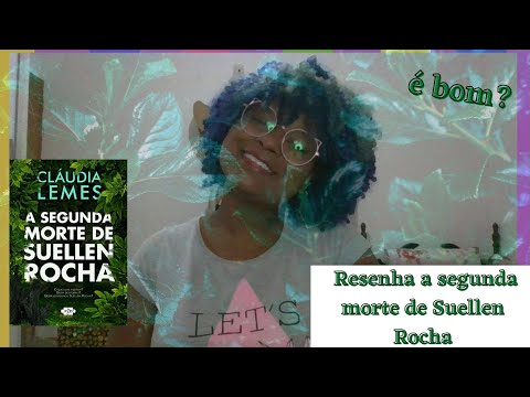Resenha A segunda morte de Suellen Rocha de Claudia Lemes | Saturno Books