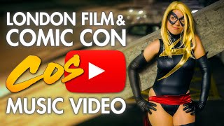 London Film & Comic Con - Cosplay Music Video (Juillet 2013)