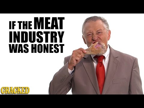If The Meat Industry Was Honest  - Honest Ads