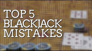 5 Things to Avoid While Playing Blackjack