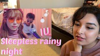 IU아이유 Sleepless rainy night |REACTION