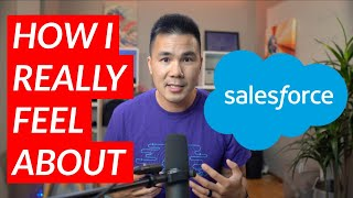 How I Really Feel About Salesforce