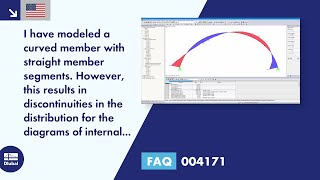 FAQ 004171 | I have modeled a curved member with straight member segments. However, this results in discontinuities in the distribution for the diagrams of internal forces. How can I optimize it?